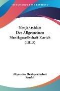 Bild von Neujahrsblatt Der Allgemeinen Musikgesellschaft Zurich (1813) von Allgemeine Musikgesellschaft Zeurich